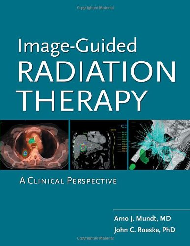 9781607950424: Image Guided Radiation Therapy