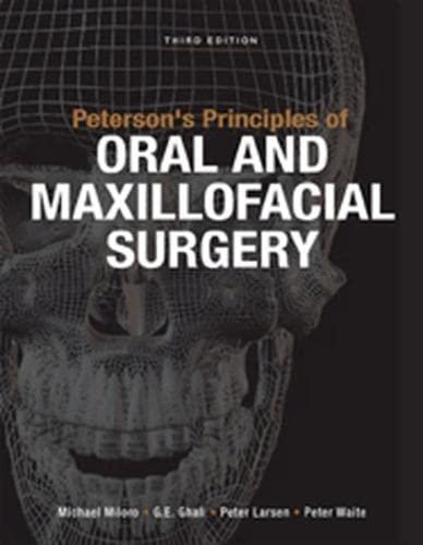 9781607951117: Peterson's Principles of Oral and Maxillofacial Surgery, Third Edition