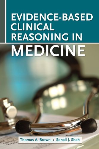 9781607951605: Evidence-Based Clinical Reasoning in Medicine