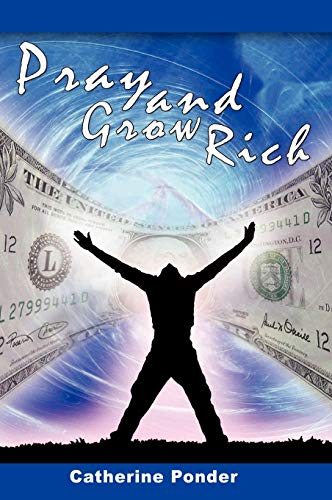 9781607960102: Pray and Grow Rich
