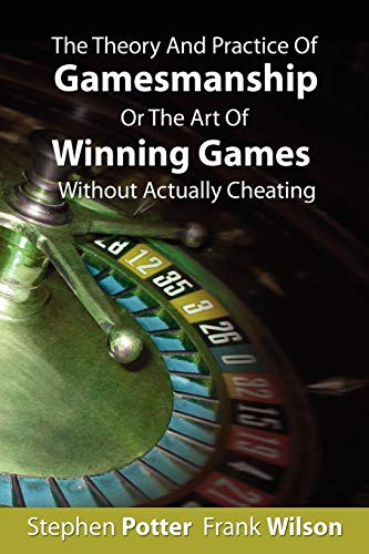 9781607960195: The Theory and Practice of Gamesmanship or The Art of Winning Games Without Actually Cheating