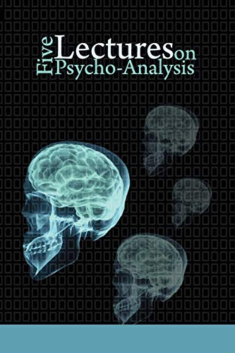 9781607960331: Five Lectures on Psycho-Analysis