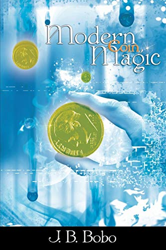 9781607960577: Modern Coin Magic