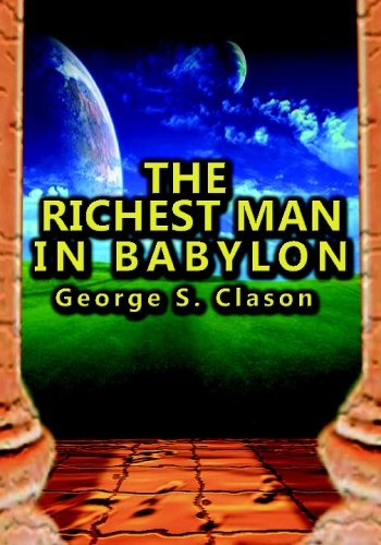 9781607960669: The Richest Man in Babylon: The Success Secrets of the Ancients