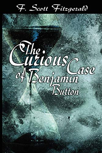 9781607960713: The Curious Case of Benjamin Button