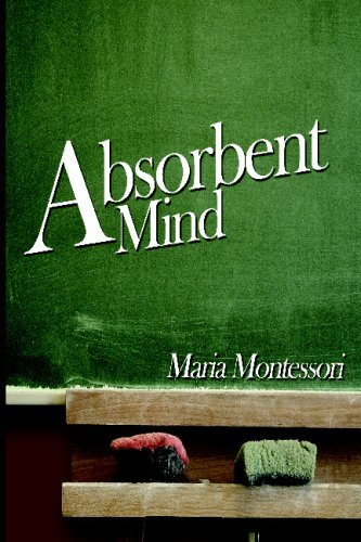 9781607960935: The Absorbent Mind