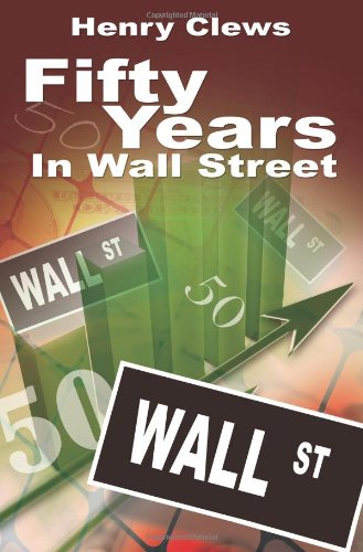 9781607960966: Fifty Years In Wall Street