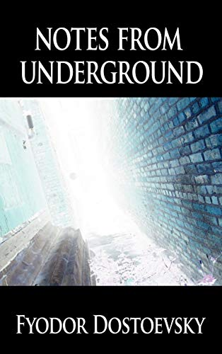 9781607961253: Notes from Underground