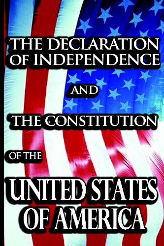 9781607961406: The Declaration of Independence and the Constitution of the United States of America
