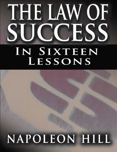 9781607961628: The Law of Success In Sixteen Lessons