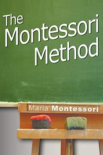 9781607961703: The Montessori Method
