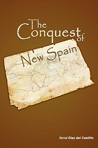 9781607961802: The Conquest of New Spain