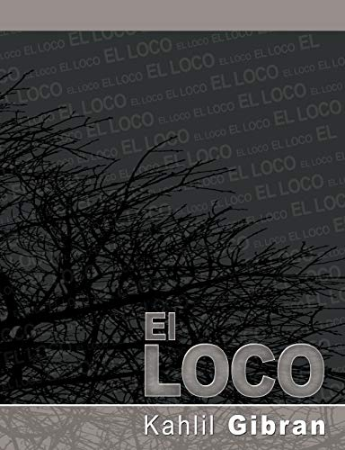 9781607961918: El Loco (Spanish Edition)