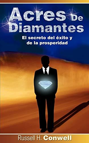 9781607961987: Acres de Diamantes: El Secreto del Exito y de La Prosperidad