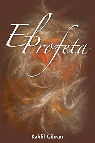 9781607962021: El Profeta / The Prophet (Spanish Edition)