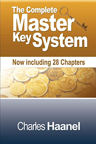 9781607962137: The Complete Master Key System (Now Including 28 Chapters)