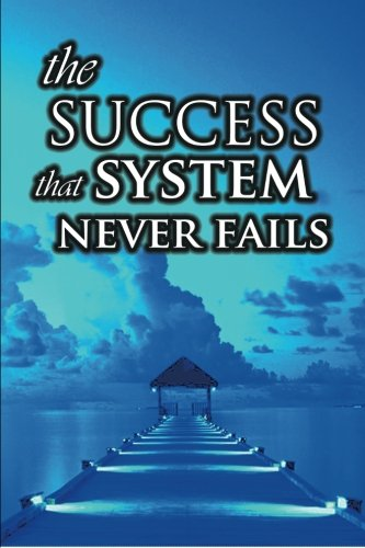9781607962212: The Success System That Never Fails