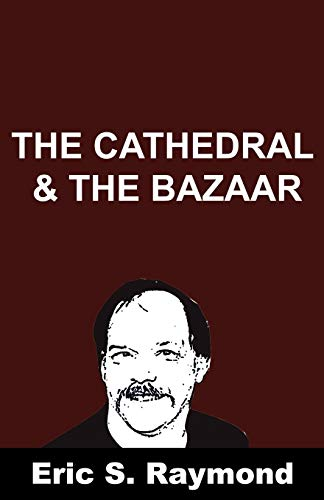 9781607962281: Cathedral and the Bazaar