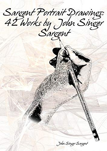 Sargent Portrait Drawings (Paperback): John Singer Sargent