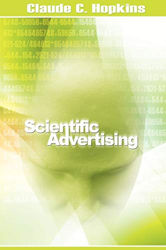 9781607962366: Scientific Advertising
