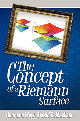 The Concept of a Riemann Surface: Hermann Weyl