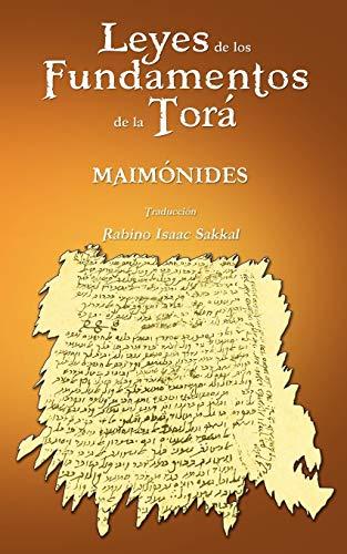 Leyes de Los Fundamentos de La Tora (Spanish Edition) (1607962411) by Maimonides