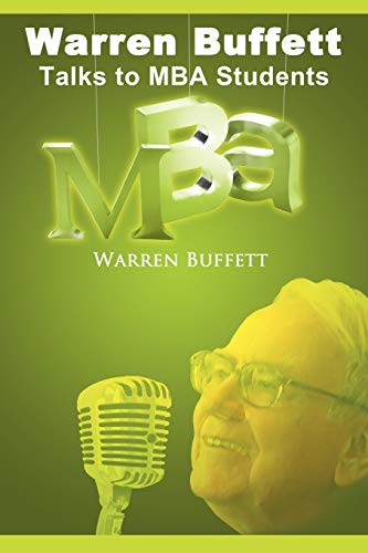 9781607962557: Warren Buffett Talks to MBA Students