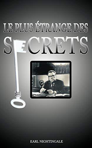 9781607962700: Le plus étrange des Secrets