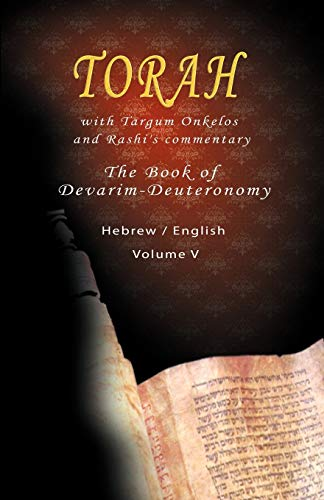 9781607963004: Pentateuch with Targum Onkelos and rashi's commentary: Torah The Book of Devarim, Volume V (Hebrew / English)