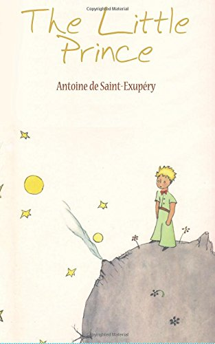 The Little Prince: Antoine de Saint-ExupÃ