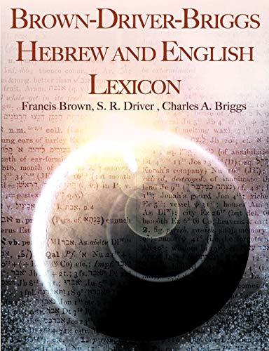 9781607963080: Brown-Driver-Briggs Hebrew and English Lexicon