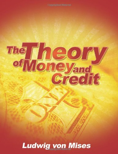 9781607963325: Theory of Money and Credit