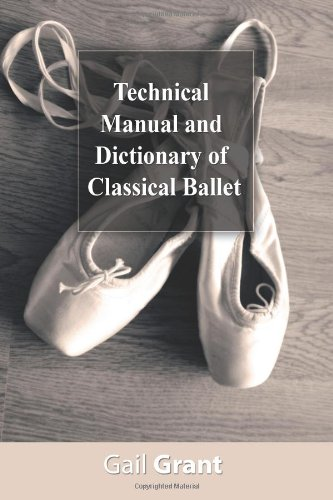 9781607963332: Technical Manual and Dictionary of Classical Ballet