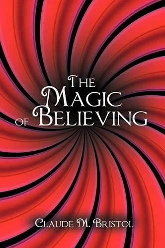 9781607963592: The Magic of Believing