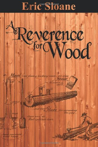 9781607963776: A Reverence for Wood