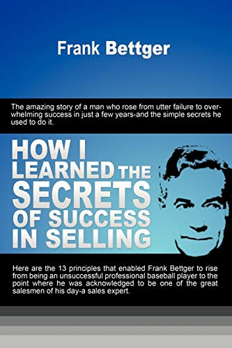 9781607963943: How I Learned the Secrets of Success in Selling