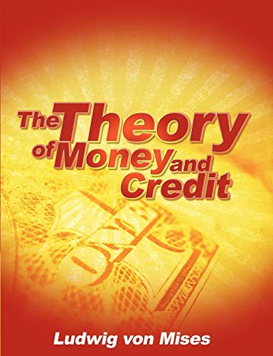 9781607964346: The Theory of Money and Credit
