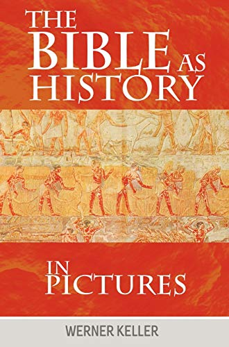 9781607964476: The Bible as History in Pictures