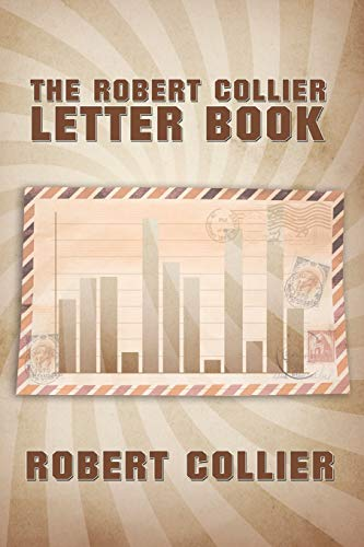 9781607964575: The Robert Collier Letter Book