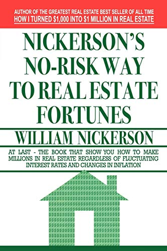 9781607964643: Nickerson's No-Risk Way to Real Estate Fortunes