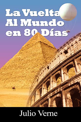 9781607964667: La vuelta al mundo en 80 dias / Around the World in 80 Days (Spanish Edition)