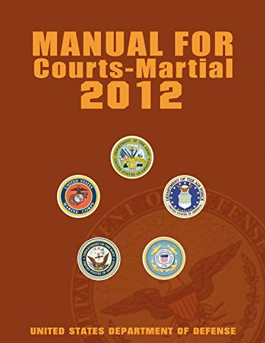 9781607964735: Manual for Courts-Martial 2012 (Unabridged)