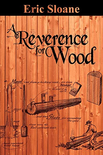 A Reverence for Wood (1607964740) by Sloane, Eric