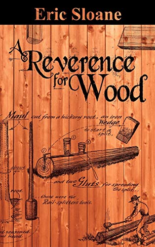 9781607964759: A Reverence for Wood