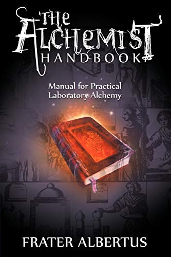 9781607964766: The Alchemists Handbook: Manual for Practical Laboratory Alchemy