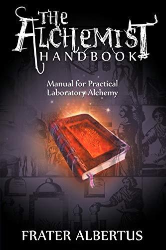 9781607964766: The Alchemists Handbook: Manual for Practical Laboratory Alchemy