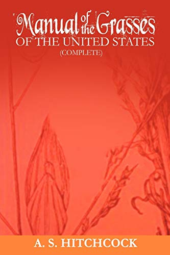 9781607964865: Manual of the Grasses of the United States (Complete)