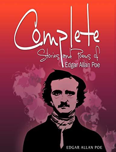 Complete Stories and Poems of Edgar Allan Poe: Poe, Edgar Allan