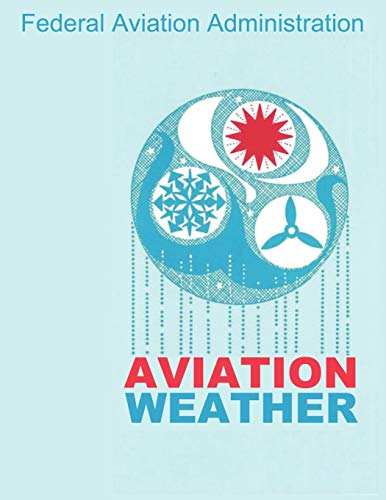 9781607964889: Aviation Weather (FAA Handbooks)
