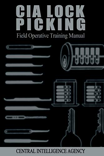 9781607964902: CIA Lock Picking: Field Operative Training Manual